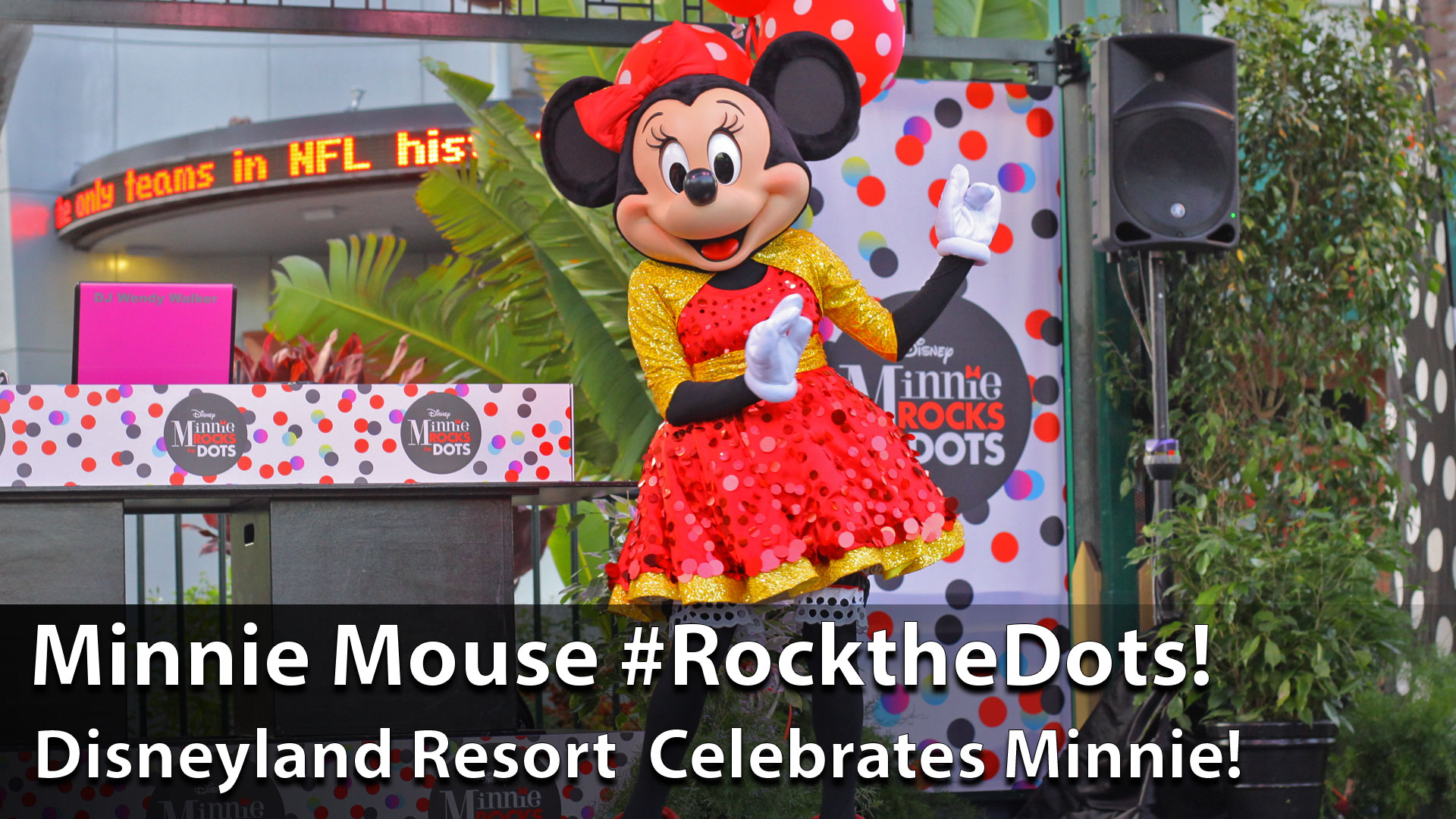 Minnie Mouse Arrives at Downtown Disney for #ROCKTHEDOTS – Sundays with DAPs