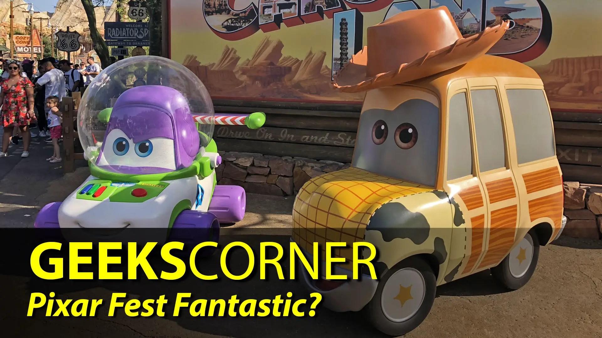 Pixar Fest Fantastic? – GEEKS CORNER – Episode 829