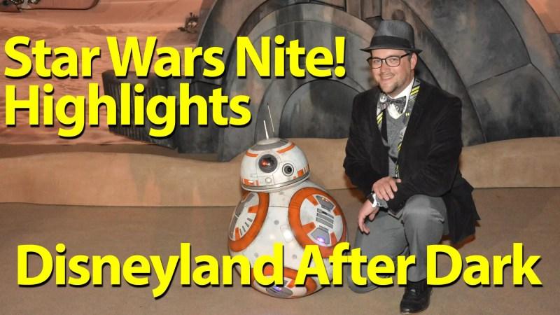 Star Wars Nite Highlights - Disneyland After Dark