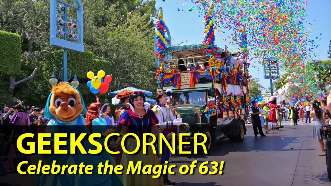 Celebrate the Magic of 63! - GEEKS CORNER - Episode 842
