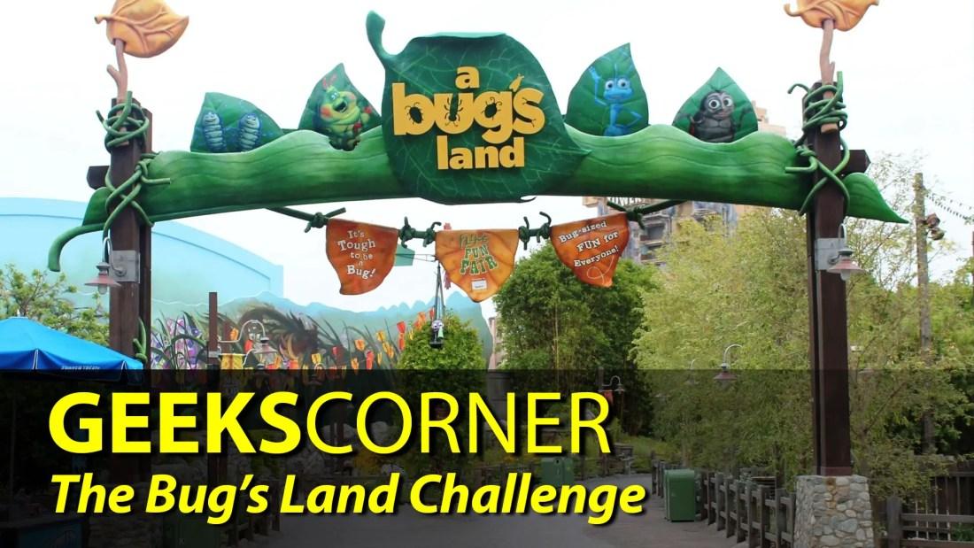 The Bugs Land Challenge - GEEKS CORNER - Episode 844