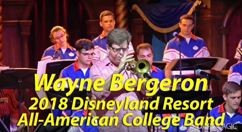 Wayne Bergeron - 2018 Disneyland Resort All-American College Band