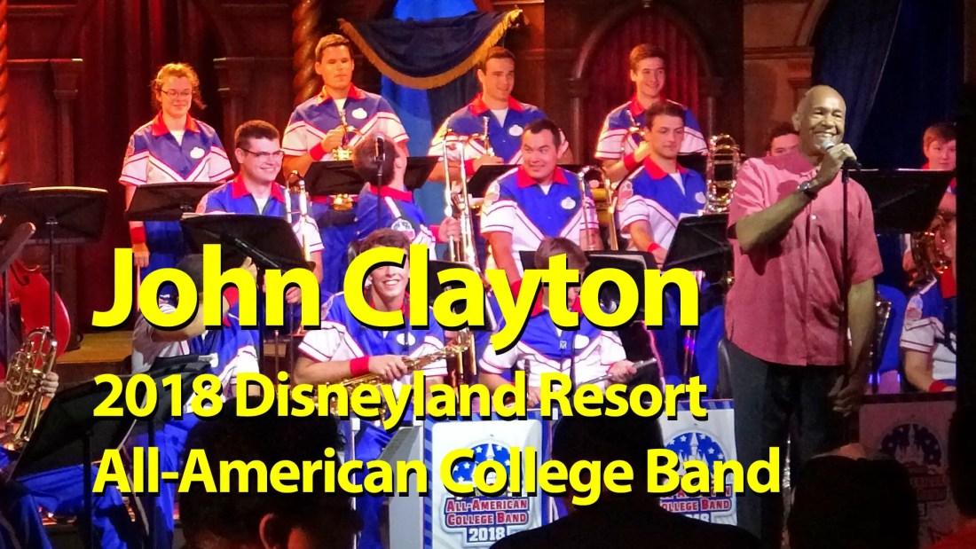 John Clayton and the 2018 Disneyland Resort All-American College Band