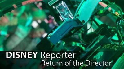 Return of the Director - DISNEY Reporter