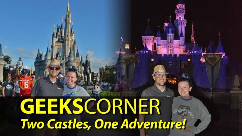 Two Castles, One Adventure! - GEEKS CORNER - Episode 904