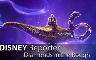 Diamonds in the Rough - DISNEY Reporter