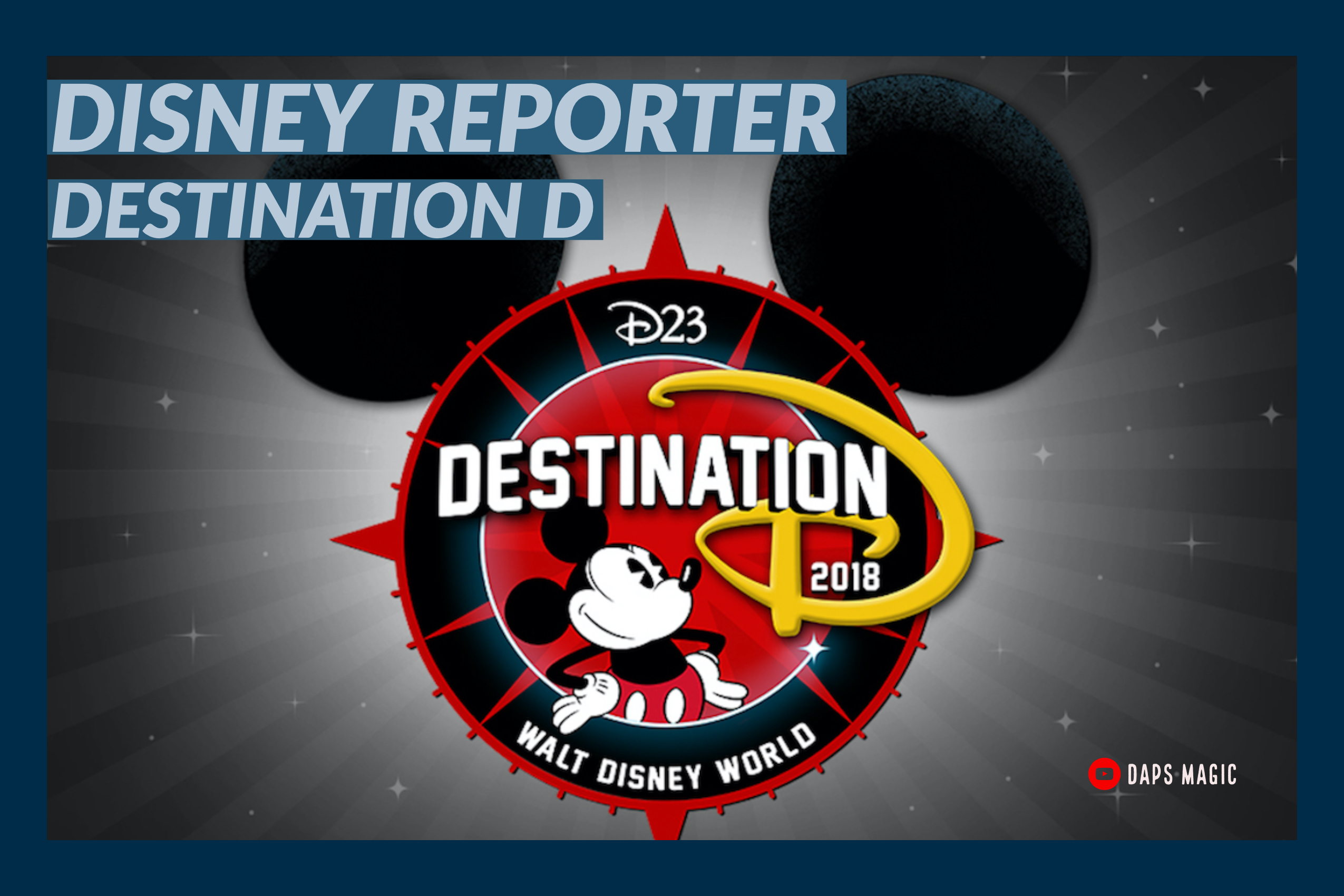 Destination D – DISNEY Reporter