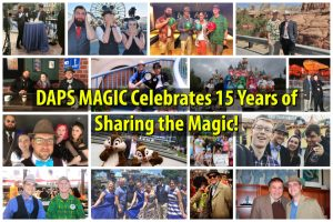 DAPS MAGIC Celebrates 15 Years of Sharing the Magic