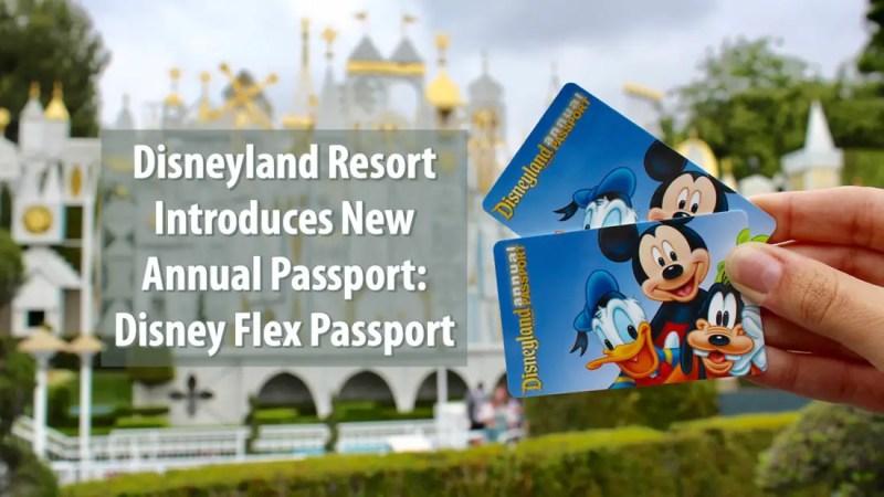 Disneyland Resort Introduces New Annual Passport Disney Flex Passport