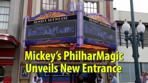 Mickey's Philharmagic New Entrance