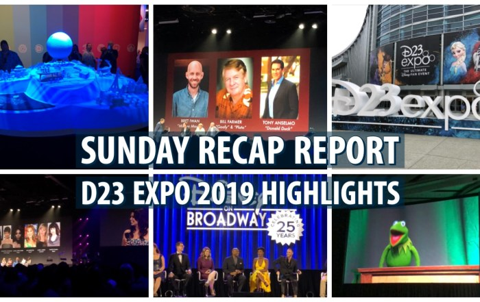 Sunday Recap Report - D23 Expo 2019 Highlights
