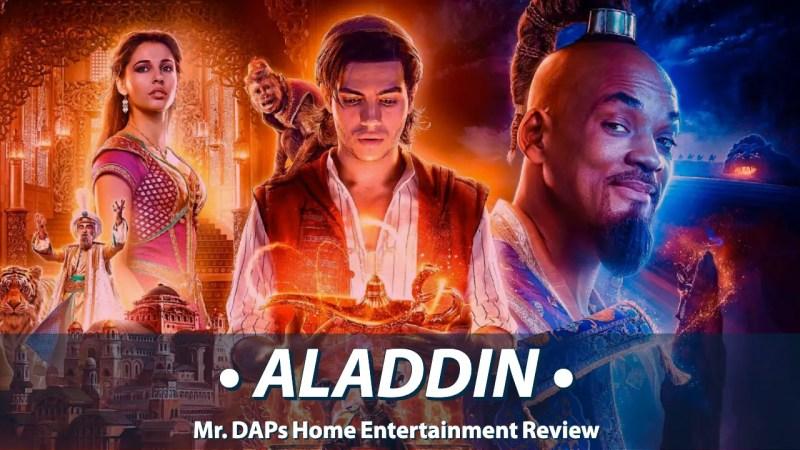 Aladdin - Mr. DAPs Home Entertainment Review