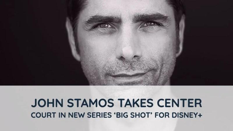 John Stamos Takes Center Court in New Series 'Big Shot' For Disney+