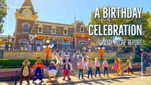 Sunday Recap Report - A Birthday Celebration