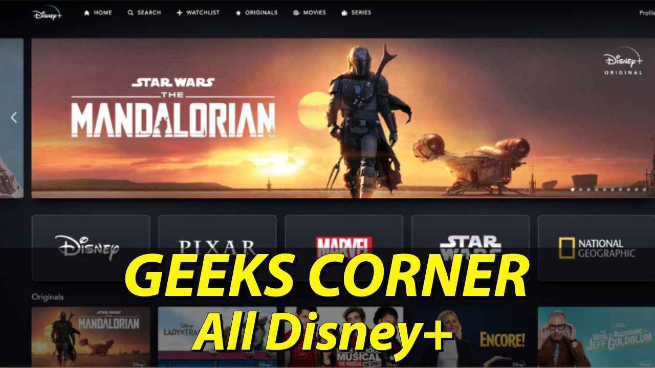 GEEKS CORNER - All Disney+