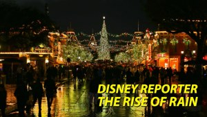 The Rise of Rain - DISNEY Reporter