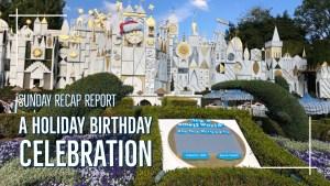 A Holiday Birthday Celebration - Sunday Recap Report