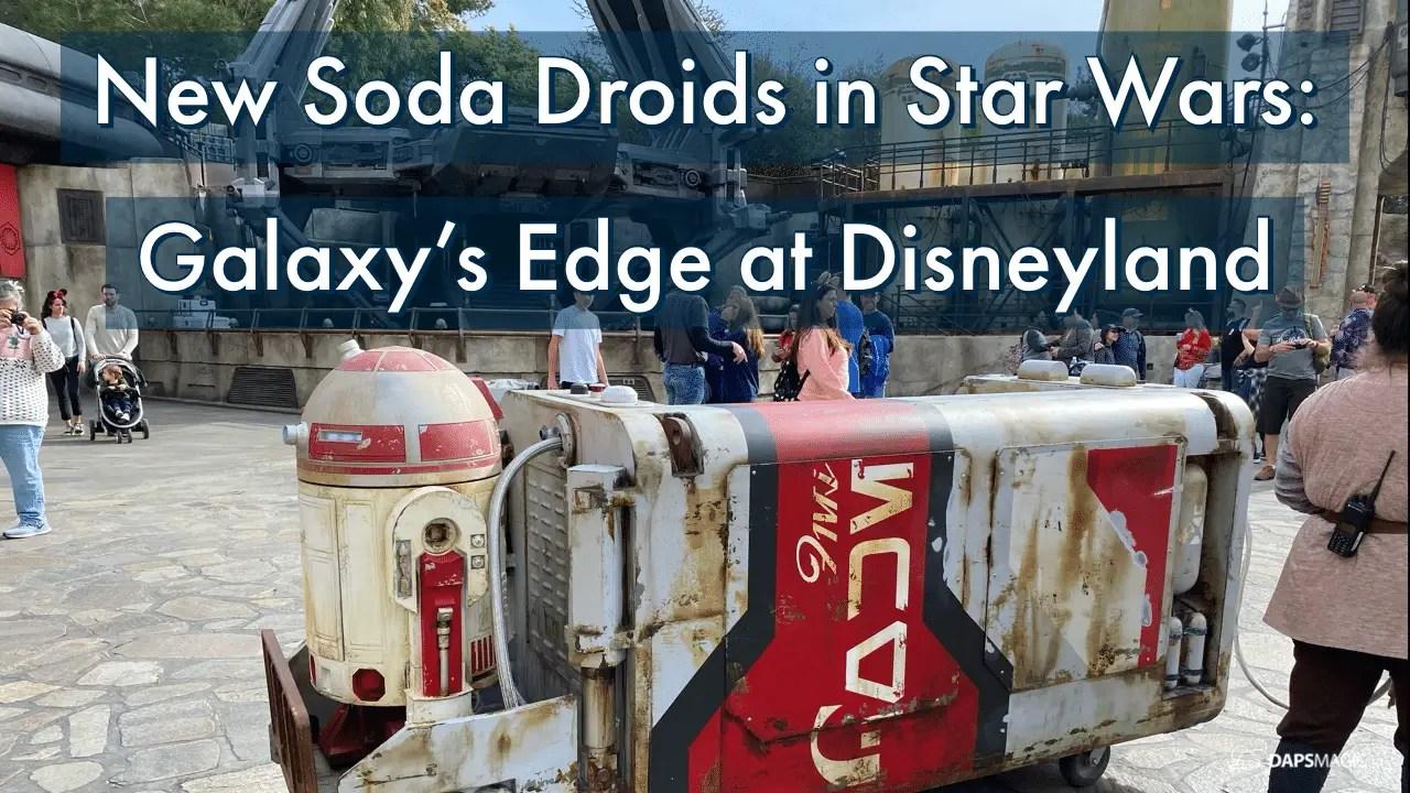 New Soda Droids in Star Wars: Galaxy's Edge at Disneyland
