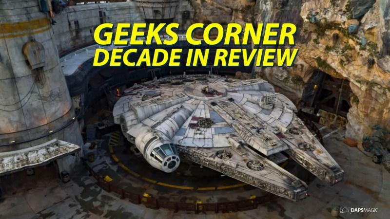 GEEKS CORNER - Decade in Review