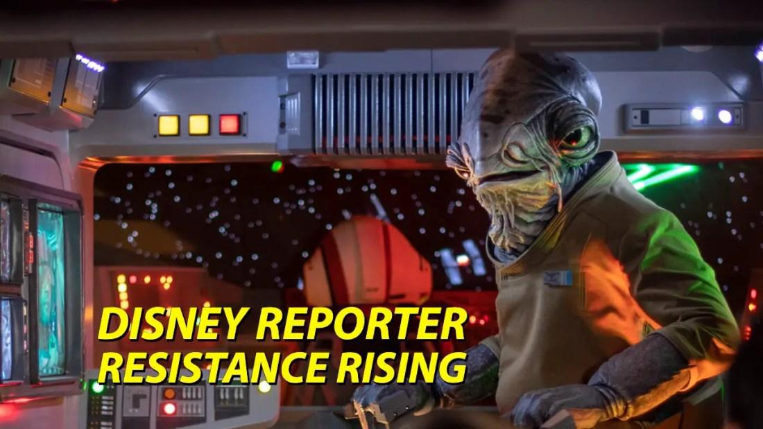 Resistance Rising - DISNEY Reporter