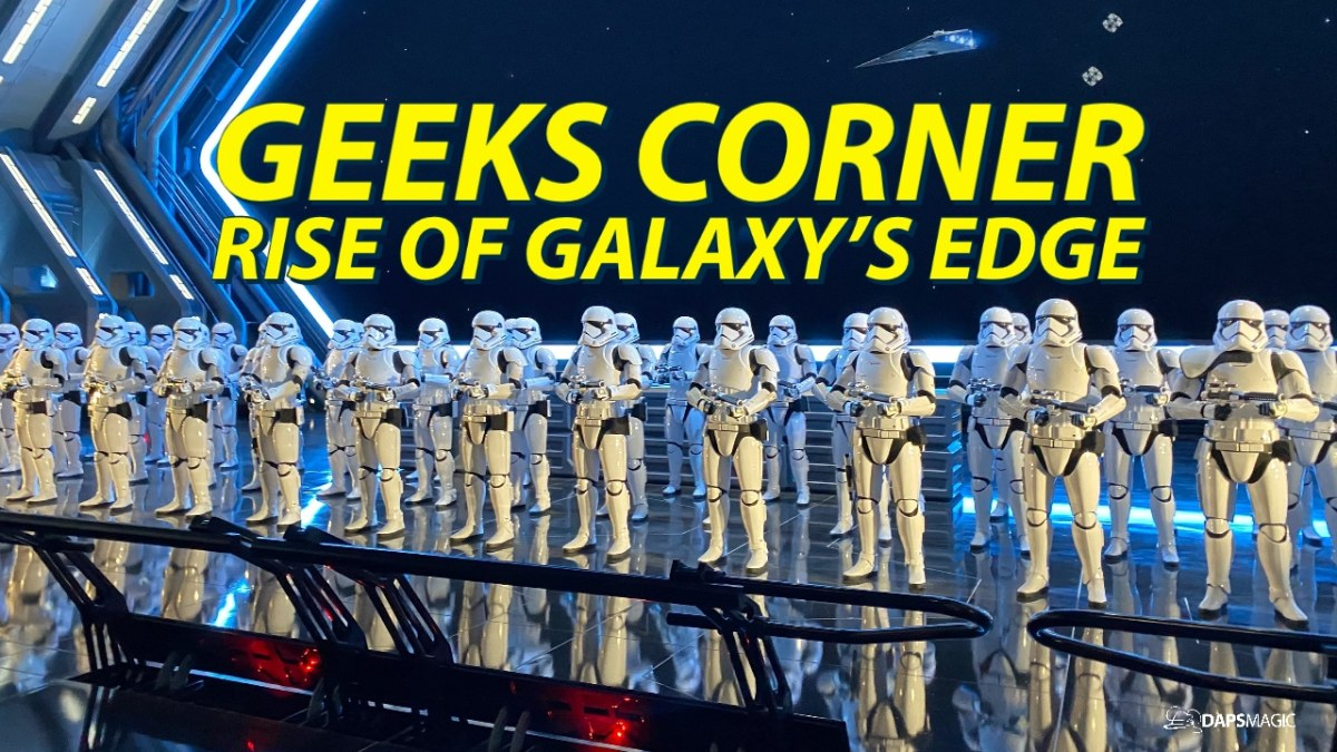 GEEKS CORNER - Rise of Galaxy's Edge