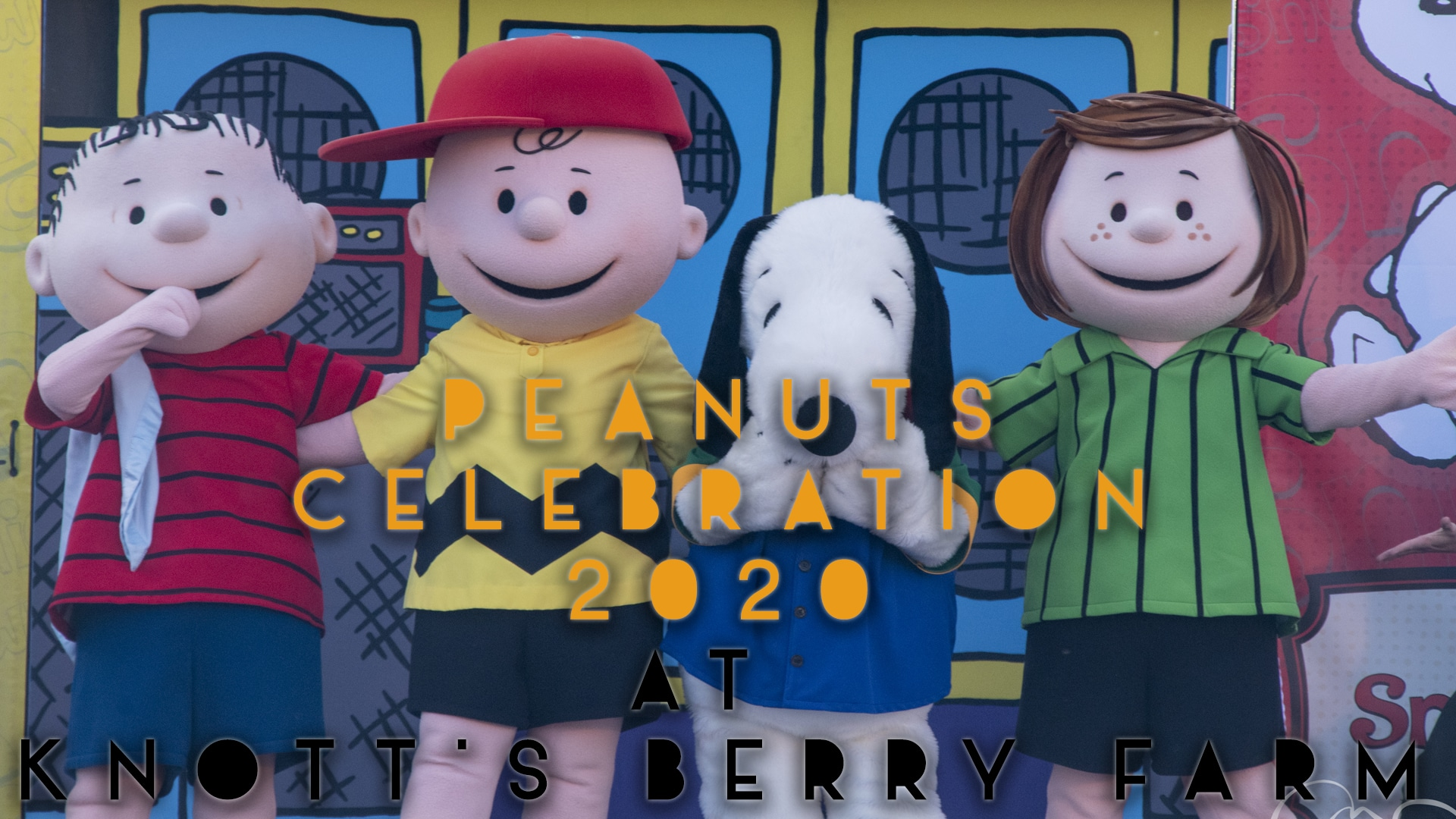 Peanuts Celebration 2020 at Knott's Berry Farm Brings Great Family Fun and Snoopy