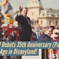 Disneyland Debuts 35th Anniversary (Part Two) – 30 Years Ago in Disneyland