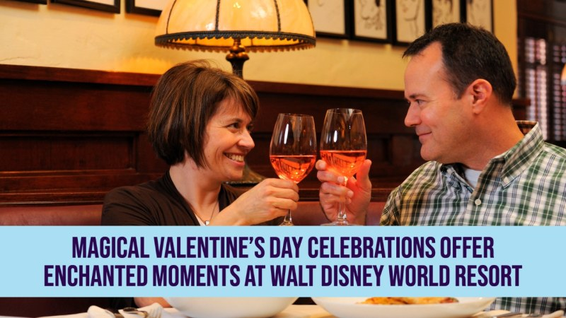 Magical Valentine's Day Celebrations Offer Enchanted Moments at Walt Disney World Resort