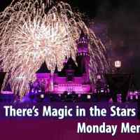 """Believe...There's Magic In The Stars"" - Monday Memories"