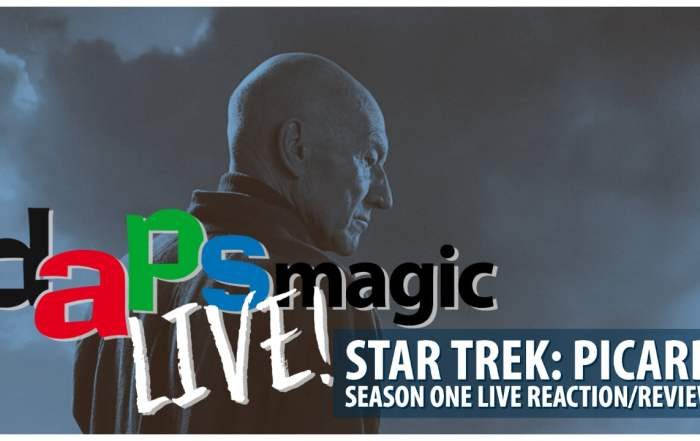 Star Trek: Picard Season One Live Reaction_Review - DAPS MAGIC Live