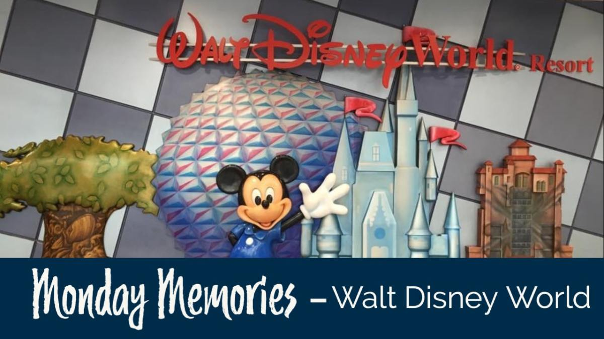 Walt Disney World - Monday Memories