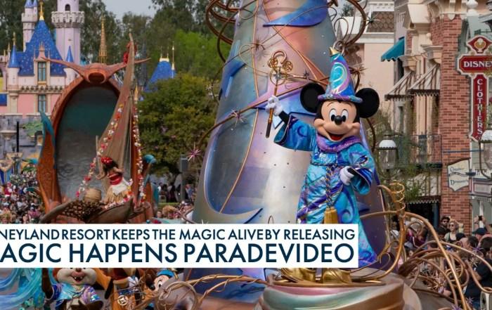 Disneyland Resort Keeps the Magic Alive by Releasing Magic Happens Parade Video