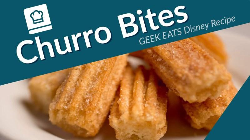 Churro Bites - GEEK EATS Disney Recipe