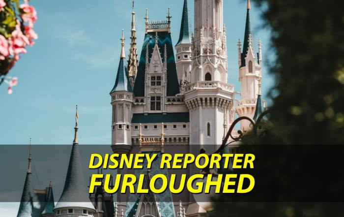 Furloughed - DISNEY Reporter
