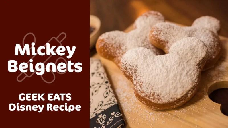 Mickey Beignets - GEEK EATS Disney Recipe