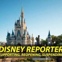 Supporting, Reopening, Suspending - DISNEY Reporter