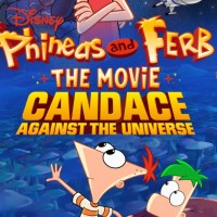 Phineas and Ferb The Movie: Candace Against the Universe to Premiere on Disney+