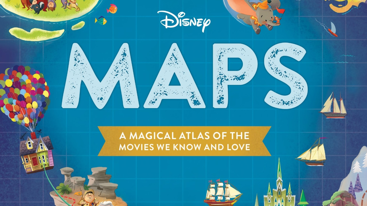 Disney Maps: A Magical Atlas of the Movies We Know and Love – Book Review by Mr. DAPs