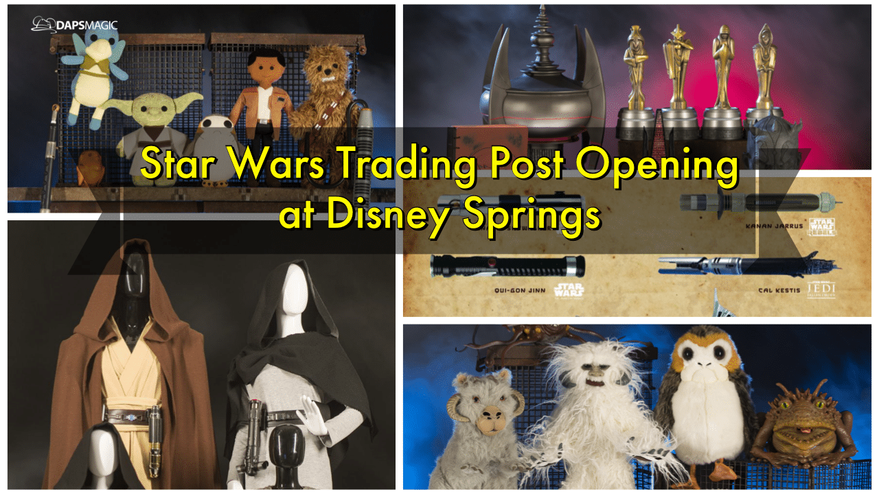 Star Wars Trading Post Opening at Disney Springs