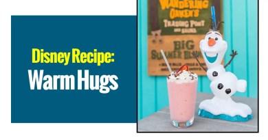 Disney Recipe: Warm Hugs