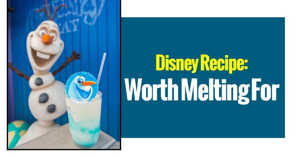 Disney Recipe: Worth Melting For
