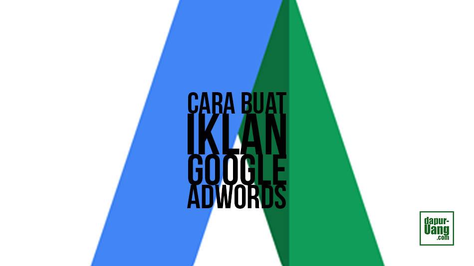 Cara buat iklan google adwords