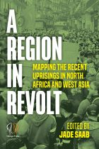 A region in revolt: Mapping the recent uprisings in North Africa and West Asia