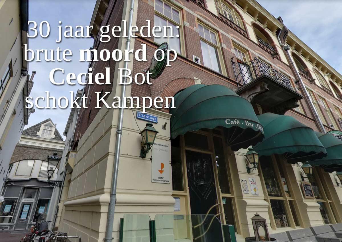 30 Jaar Geleden: Brute Moord Op Ceciel Schokt Kampen