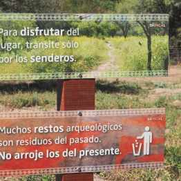 """Sign at Shincal Ruins in Argentina: """"Many archaeological remains are remnants/trash of the past. Don't add any from the present."""""""