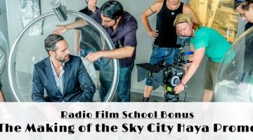 RFS Bonus – The Making of the Sky City Haya Promo