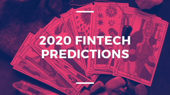 Are you ready for Fintech in 2020