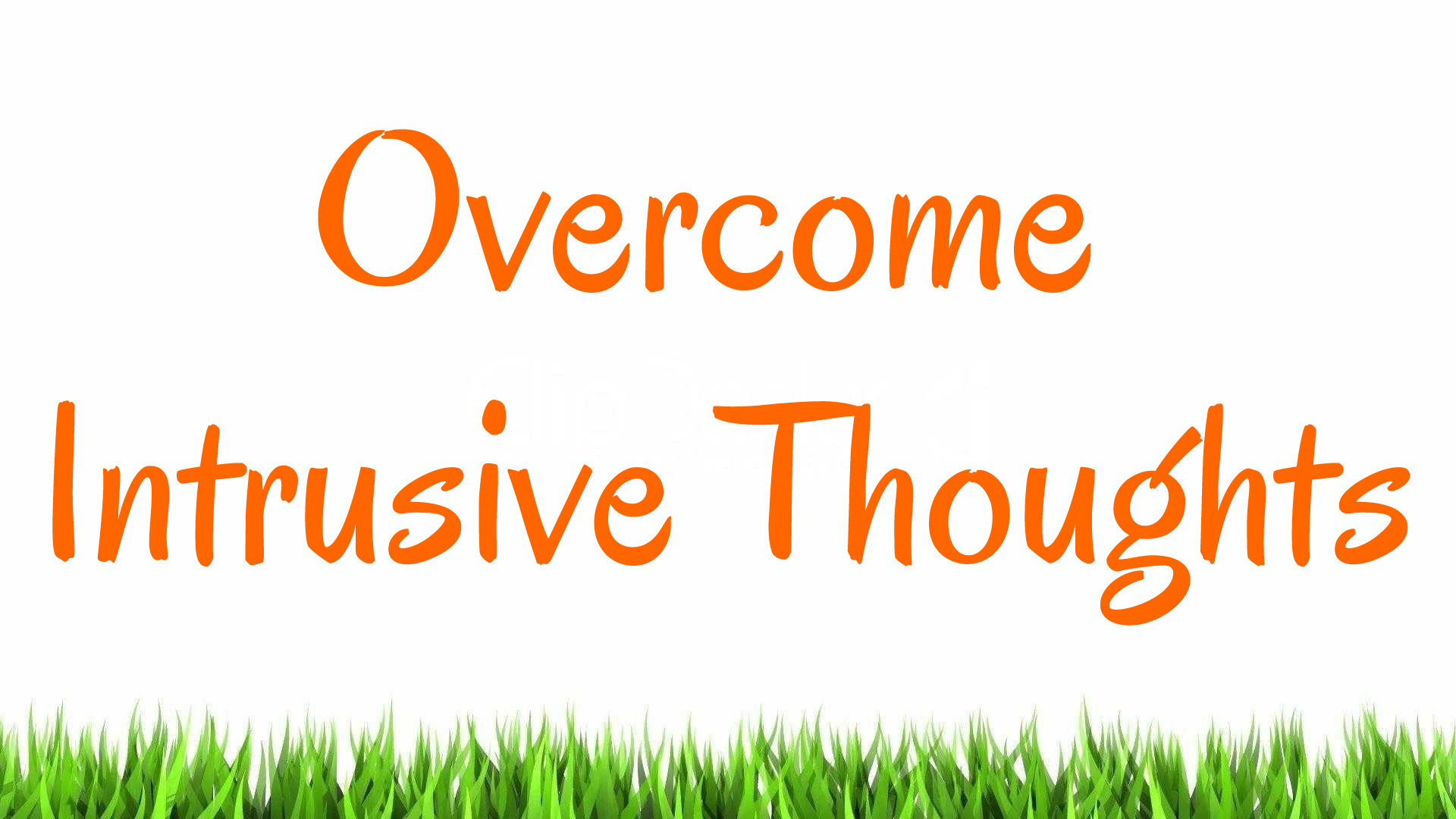 Challenge Intrusive Thoughts
