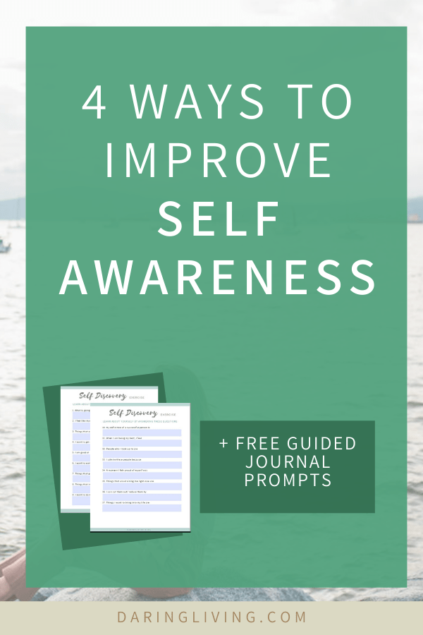 Self discovery is a journey. It can increase your mindfulness, emotional intelligence, and help you set goals. Here are 4 ways to improve self awareness, with guided journal questions/ worksheets and steps on how to do that. Daring Living blog daringliving.com — life coaching for working millennials #daringliving #selfawareness #selfaware #journal #personaldevelopment #mindfulness #lifecoaching