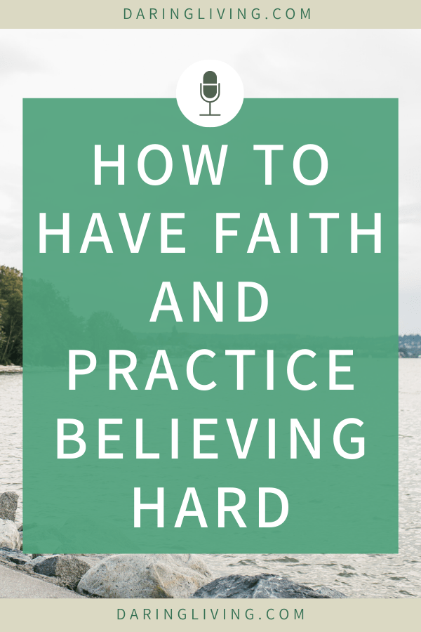 What does it mean to have faith? Having faith means believing hard in yourself. It means believing hard in your pursuits and in the ideal life that you want for yourself. In this episode, I share what it means to believe hard and how to practice that in yourself. #daringliving #belief #personaldevelopment #selflove #confidence